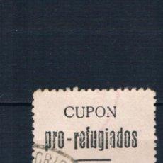 Selos: SELLO LOCAL GUERRA CIVIL. CUPON PRO REFUGIADOS 5 CTS. LORCA MURCIA. º LOT022. Lote 248746585