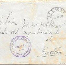 Sellos: GUERRA CIVIL COMANDANCIA MILITAR D E LLERENA SOBRE CIRCULADO DE LLERENA A CORDOBA 1936. Lote 252311435