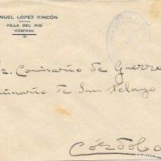 Sellos: ANDALUCIA CORDOBA.SOBRE ENVIADO POR EL AYUNTAMIENTO DE VILLA DEL RIO A CORDOBA 1937. Lote 252343925
