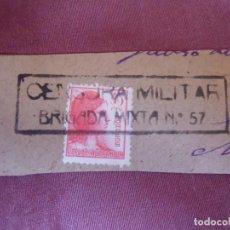 Selos: GUERRA CIVIL. FRAGMENTO CENSURA MILITAR BRIGADA MIXTA Nº57.SELLO MATRONA 45 CTS.. Lote 253008970