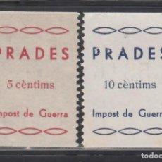 Sellos: IMPOST DE GUERRA. PRADES. TARRAGONA, 5 C. ROJO PÁLIDO, 10 C. AZUL. (AL.1,2). Lote 254627670
