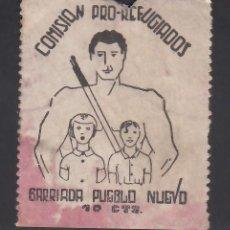 Sellos: C.N.T. - A.I.T. COMISIÓN PRO REFUGIADOS, BARRIADA PUEBLO NUEVO, 10 CTS,. Lote 254738055