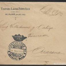 Sellos: CARTA CIRCULADA DE ALAJAR-HUELVA- A ARACENA.- FRANQUICIA AYUNTAMIENTO, VER FOTO. Lote 259057460