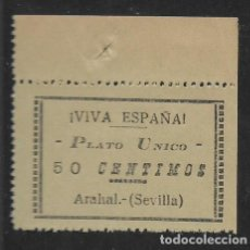 Sellos: ARAHAL-SEVILLA.- 50 CTS.-PLATO UNICO-- VIVA ESPAÑA.- VER FOTO. Lote 261166680