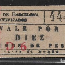 Sellos: BARCELONA, VALE 10 CTS.- TRANVIAS COLECTIVIZADOS.- Nº CAPICUA- VER FOTOS. Lote 262965215