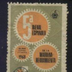 Sellos: S-6460- 5ª BIENAL ESPAÑOLA DE LA MAQUINA Y HERRAMIENTA. BILBAO 1968. Lote 263170870