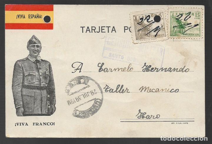 POSTAL PATRIOTICA, CIRCULADA DE SANTO DOMINGO A HARO,- C.M. SANTO DOMINGO. VER FOTOS (Sellos - España - Guerra Civil - Locales - Cartas)