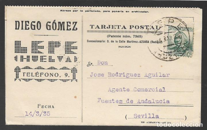 POSTAL CIRCULADA DE LEPE A SEVILLA, COMERCIAL- VER FOTOS (Sellos - España - Guerra Civil - Locales - Cartas)