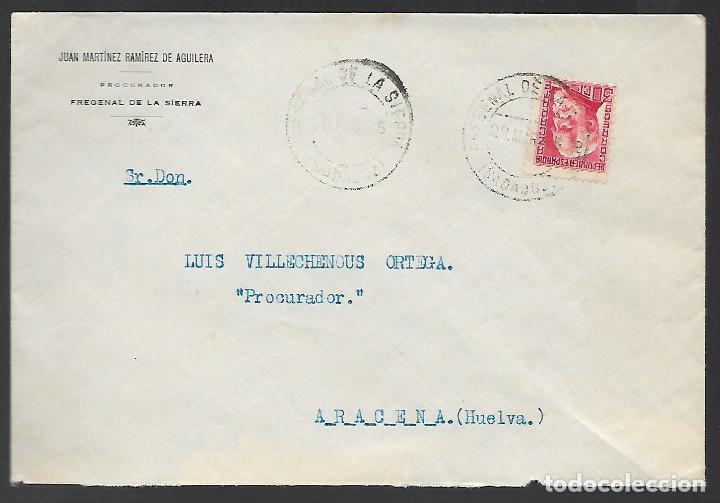 CARTA CIRCULADA DE FREGENAL- BADAJOZ A ARACENA.- --PROCURADOR- VER FOTOS (Sellos - España - Guerra Civil - Locales - Cartas)