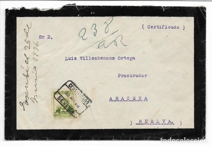 CARTA CIRCULADA DE SEVILLA A ARACENA.- --PROCURADOR- VER FOTOS (Sellos - España - Guerra Civil - Locales - Cartas)