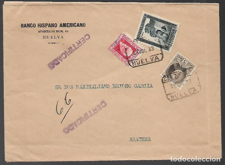CARTA CIRCULADA DE HUELVA A ARACENA.- --PROCURADOR- VER FOTOS (Sellos - España - Guerra Civil - Locales - Cartas)