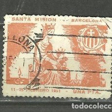 Sellos: 0265 BARCELONA SANTA MISIÓN 11-25 FEBRERO 1951 VALOR 1 PTA COLOR BEIGE USADO. Lote 264175448