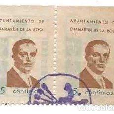 Sellos: AYUNTAMIENTO DE CHAMARTÍN DE LA ROSA 25CTS CALVO SOTELO. Lote 264188720