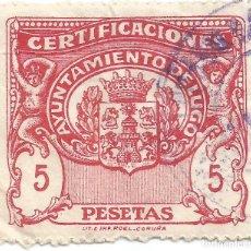 Sellos: CERTIFICACIONES. AYUNTAMIENTO DE LUGO. 5 PESETAS. Lote 264189100