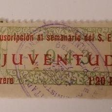 Sellos: SEU FALANGE. SUSCRIPCION SEMANARIO JUVENTUD. VALENCIA. CUOTA. RARA. Lote 268909484