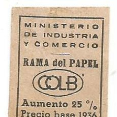 Sellos: VIÑETA PAGO TASA 25% P.B REPUBLICA 1936 MINISTERIO DE INDUSTRIA DEL COMERCIO RAMA DEL PAPEL COLB MBE. Lote 269461173