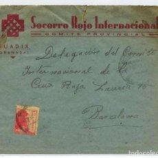 Sellos: ESPAÑA GUERRA CIVIL. SOCORRO ROJO INTERNACIONAL. GUADIX (GRANADA) SOBRE 1 ENE 1939 A BARCELONA. Lote 269807123