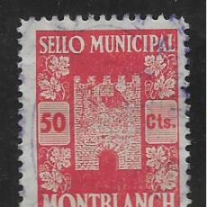 Sellos: MONBLANCH. 50 CTS. SELLO MUN ICIPAL.- VER FOTO. Lote 273410953