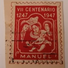 Sellos: MANUEL. VALENCIA. VII CENTENARIO, 1947. VIÑETA. Lote 274280993