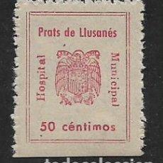 Sellos: PRATS DE LLUSANES, 50 CTS. --HOSPITAL MUNICIPAL- VER FOTO. Lote 276962678