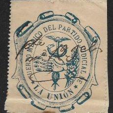Sellos: LA UNION.-VIÑETA,CUERPO MEDICO DEL PARTIDO JUDICIAL, VER FOTO. Lote 277223963