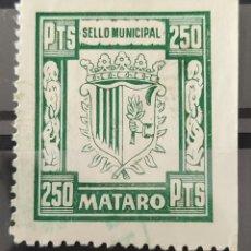 Sellos: VIÑETA SELLO MUNICIPAL MATARÓ BARCELONA 250 PTS. Lote 277710863