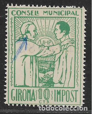 GIRONA, 10 CTS,VARIEDAD, PATILLA.- -U.H.P. -UNION HERMANOS DEL PROLETARIADO- VER FOTO (Sellos - España - Guerra Civil - Locales - Nuevos)
