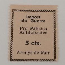 Sellos: ARENYS DE MAR. IMPOST DE GUERRA. PRO MILICIES ANTIFEIXISTES. 5 CENTIMS.. Lote 284450458