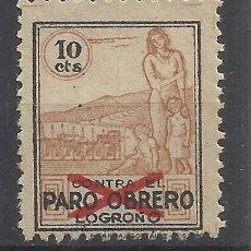 Sellos: LOGROÑO - CONTRA EL PARO OBRERO 10 CTS NUEVO(*). Lote 286263098
