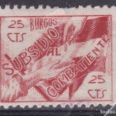 Selos: BB20- GUERRA CIVIL SUBSIDIO COMBATIENTE BURGOS 25 CTS* LIGERA SEÑAL FIJASELLOS. Lote 287402298