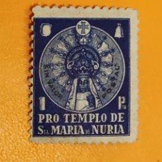 Sellos: SELLO- VIÑETA PRO TEMPLO DE SANTA MARÍA DE NURIA. Lote 288518798