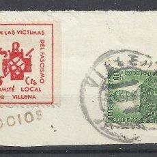 Sellos: CORREO DE GUERRA FECHADOR VILLENA CON SELLO LOCAL SOBRE FRAGMENTO. Lote 288604518
