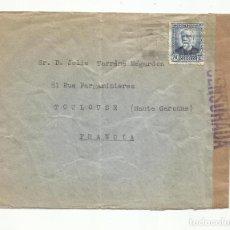 Sellos: CIRCULADA 1937 A TOULOUSE PARIS FRANCIA CON CENSURA REPUBLICANA. Lote 289553558