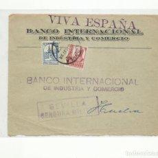 Sellos: FRONTAL CIRCULADA 1937 DE BANCO INTERNACIONAL DE SEVILLA A HUELVA CON CENSURA MILITAR Y SELLO LOCAL. Lote 296581113