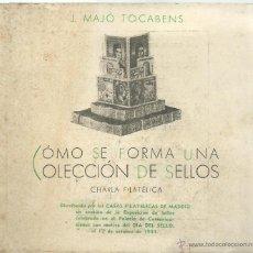 Sellos: LIBRO DE 50 PAG. DE COMO SE FORMA UNA COLECCION DE SELLOS POR LOS EXPERTOS DE 1944. Lote 46128116