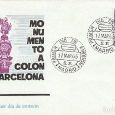 Sellos: EDIFIL 1643, MONUMENTO A COLON EN BARCELONA, PRIMER DIA DEL AÑO 1965 SOBRE DE ARRONIZ. Lote 117638139