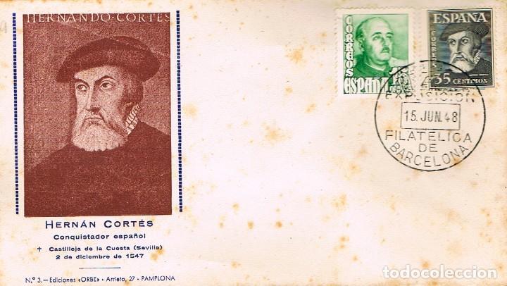 EDIFIL 1035, HERNAN CORTES, PRIMER DIA MATASELLO EXPOSICION 15-6-1948, EDICIONES ORBE (Sellos - Temáticas - Historia)