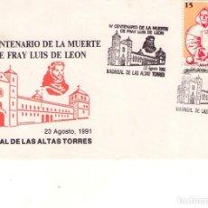 Sellos: ESPAÑA 1991.CARTULINA, MADRIGAL DE LAS ALTAS TORRES, IV CENTENARIO DE LA MUERTE DE FRAY LUIS DE LEON. Lote 133832462