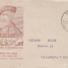 Sellos: EDIFIL 1035, IV CENTENARIO HERNAN CORTES, PRIMER DIA, EXPO BARCELONA 15-6-1947 RICARDO DE LAMA. Lote 189838425