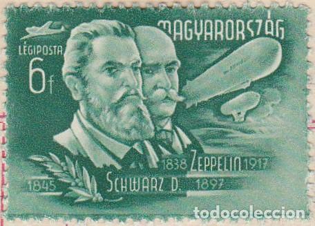 1948 - HUNGRIA - CORREO AEREO - GRANDES INVENTORES Y EXPLORADORES - ZEPPELIN - YVERT 74 (Sellos - Temáticas - Historia)