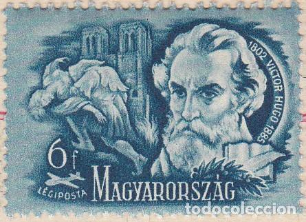 1948 - HUNGRIA - CORREO AEREO - ESCRITORES CELEBRES - VICTOR HUGO - YVERT 84 (Sellos - Temáticas - Historia)