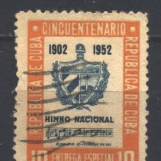 Sellos: CUBA 1952 EXPRESS STAMP - THE 50TH ANNIVERSARY OF THE REPUBLIC U - COATS OF ARMS, MUSIC. Lote 241338540