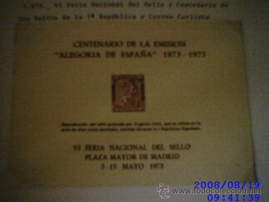 Sellos: VI FERIA NACIONAL DEL SELLO 1973. HOJAS RECUERDO. Alegoria de España y Correo Carlista - Foto 3 - 9673430