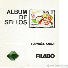 Sellos: HOJAS ALBÚM DE SELLOS FILABO, ESPAÑA, AÑO 1985, COMPLETO Y MONTADO EN TRANSPARENTE. Lote 47433390