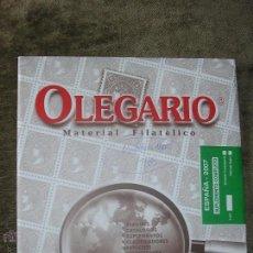 Sellos: SUPLEMENTO OLEGARIO COMPLETO AÑO 2007 MONTADO CON FILOESTUCHES NEGROS. Lote 43887125