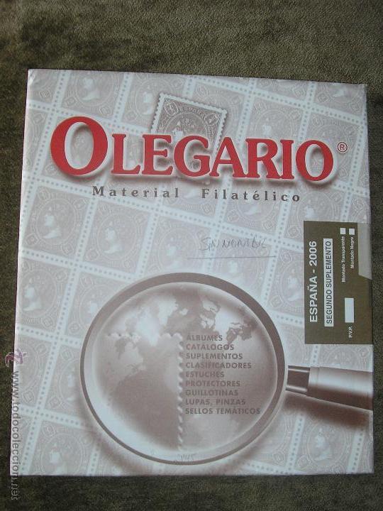 SUPLEMENTO OLEGARIO 2006 2ª PARTE SIN FILOESTUCHES MONTADOS (Sellos - Material Filatélico - Hojas)