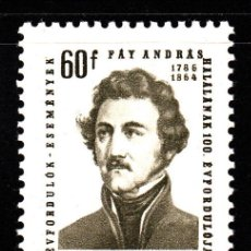 Sellos: HUNGRÍA 1682** - AÑO 1964 - CENTENARIO DE LA MUERTE DEL ESCRITOR ANDRAS FAY . Lote 40299185