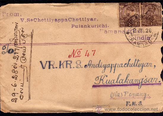 INDIA COLONIAL INGLESA, CARTA CIRCULADA SELLOS DE JORGE V ONE ANNA, MATASELLOS KUALAKANGSAR AÑO 1928 (Sellos - Extranjero - Asia - India)