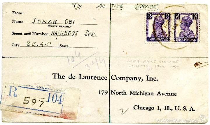 CALCUTTA (INDIA) A CHICAGO (USA), ON ACTIVE SERVICE, CERTIFICADA Y MARCA ARMY MAILS EXCHANGE 1946 (Sellos - Extranjero - Asia - India)