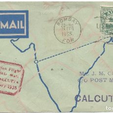 Sellos: 1935. INDIA. PRIMER VUELO BOMBAY-CALCUTA. MARCA AEROPOSTAL EN ROJO. MATASELLOS DE LLEGADA AL DORSO.. Lote 183736165